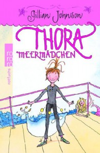 Thora Meermädchen - Gillian Johnson, Gerda Bean