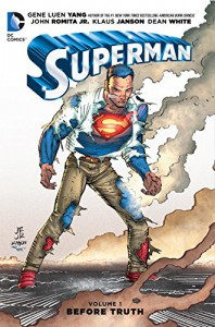Superman Vol. 1: Before Truth - John Romita Jr., Gene Luen Yang