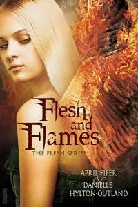 Flesh and Flames (The Flesh Series) - April Fifer, Danielle Hylton-Outland