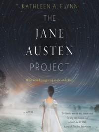 The Jane Austen Project - Kathleen A. Flynn, Saskia Maarleveld