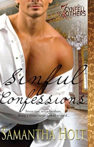 Sinful Confessions (Cynfell Brothers Book 1) - Samantha Holt