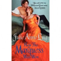 How the Marquess Was Won (Pennyroyal Green, #6) - Julie Anne Long
