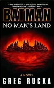 Batman: No Man's Land: A Novel -