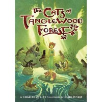 The Cats of Tanglewood Forest -  Charles Vess, Charles de Lint