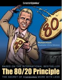 The 80/20 Principle from SmarterComics - Richard Koch, D.J. Kirkbride, Chris Moreno, Cullen Bunn