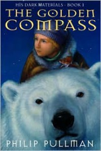 The Golden Compass (His Dark Materials Series #1) -