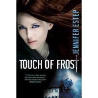 Touch of Frost (Mythos Academy, #1) - Jennifer Estep