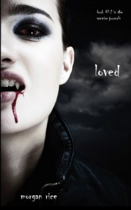 Loved (Book #2 in the Vampire Journals) - Morgan Rice