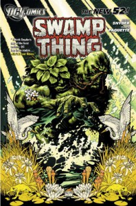 Swamp Thing, Vol. 1: Raise Them Bones - Scott Snyder, Yanick Paquette, Marco Rudy