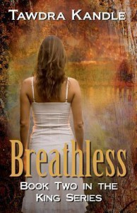 Breathless (King Series, #2) - Tawdra Kandle