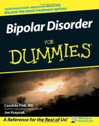 Bipolar Disorder For Dummies - Candida Fink;Joe Kraynak
