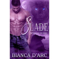 Slade (Tales of The Were #5) - Bianca D'Arc