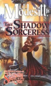 The Shadow Sorceress - L.E. Modesitt Jr.