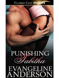 Punishing Tabitha - Evangeline Anderson