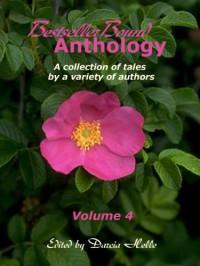 BestsellerBound Short Story Anthology Volume 4 - Sharon E. Cathcart