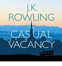 The Casual Vacancy - J.K. Rowling, Tom Hollander