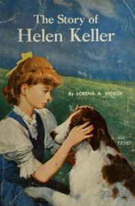 The Story of Helen Keller - Lorena A. Hickok