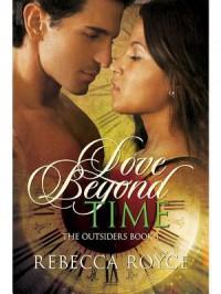 Love Beyond Time - Rebecca Royce