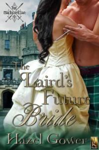 The Laird's Future Bride  - Hazel Gower