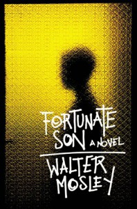 Fortunate Son - Walter Mosley