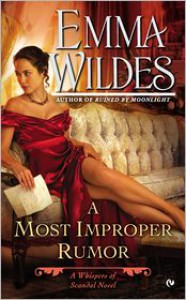 A Most Improper Rumor  - Emma Wildes