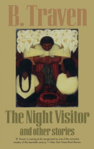 The Night Visitor and Other Stories - B. Traven, Charles Miller