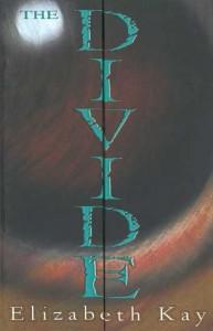 The Divide  - Elizabeth Kay, Ted Dewan