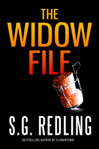 The Widow File: A Thriller - S.G. Redling