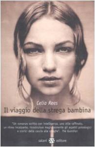 Il viaggio della strega bambina - Celia Rees