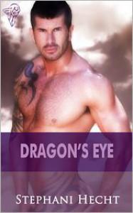 Dragon's Eye - Stephani Hecht