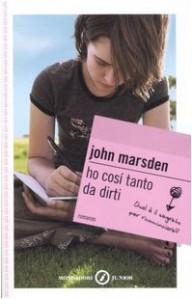 Ho così tanto da dirti - Marina Astrologo, John Marsden