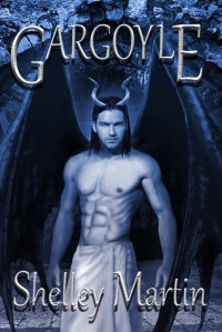 Gargoyle - Shelley  Martin