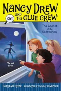 The Secret of the Scarecrow - Carolyn Keene, Macky Pamintuan