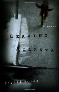 Leaving Atlanta - Tayari Jones