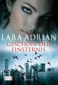 Geschöpf der Finsternis  - Lara Adrian