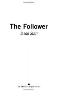 The Follower - Jason Starr