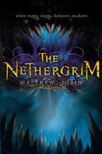 The Nethergrim - Matthew Jobin
