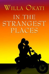 In The Strangest Places (Strange Places, #1) - Willa Okati