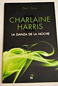 La danza de la noche - Charlaine Harris