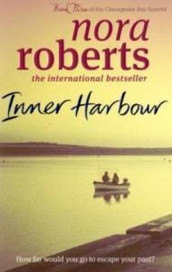 Inner Harbour (Chesapeake Bay Saga #3) - Nora Roberts