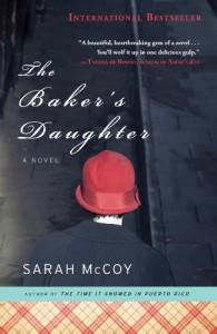 The Baker's Daughter - Sarah McCoy