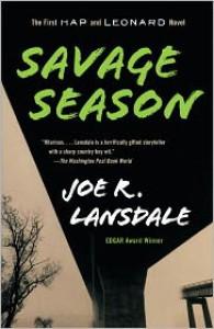 Savage Season: A Hap and Leonard Novel (1) - Joe R. Lansdale