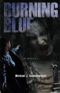 Burning Blue - Michael Kannengieser