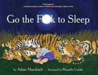 Go the Fuck to Sleep - Adam Mansbach, Ricardo Cortés