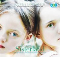 Sisterland - Curtis Sittenfeld, Rebecca Lowman