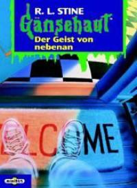 Der Geist von nebenan (Gänsehaut, #6) - R.L. Stine