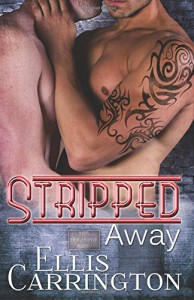 Stripped Away (The Escapade) (Volume 2) - Ellis Carrington