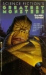 Science Fiction's Greatest Monsters - Daniel   Cohen