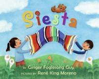 Siesta Board Book (Board Book) - Ginger Foglesong Gibson, René King Moreno