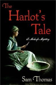 The Harlot's Tale (The Midwife's Tale) - Sam Thomas